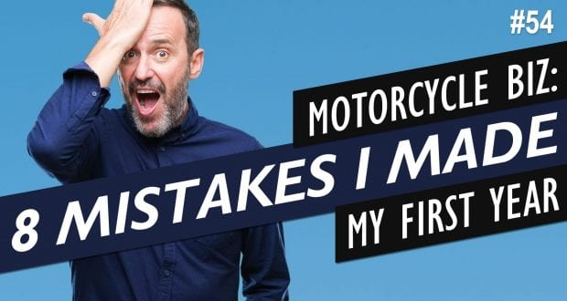 8 Mistakes I Made With My Motorcycle Businesses This Year
