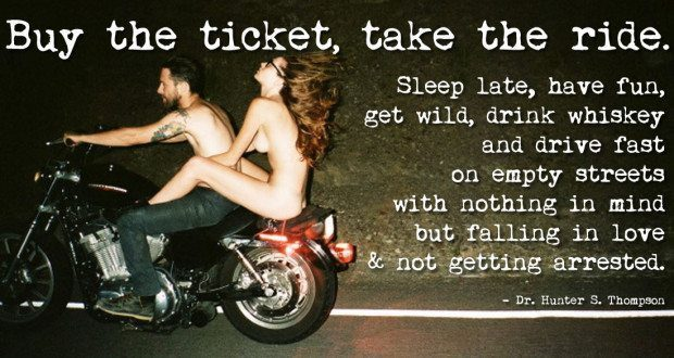 Buy The Ticket, Take The Ride