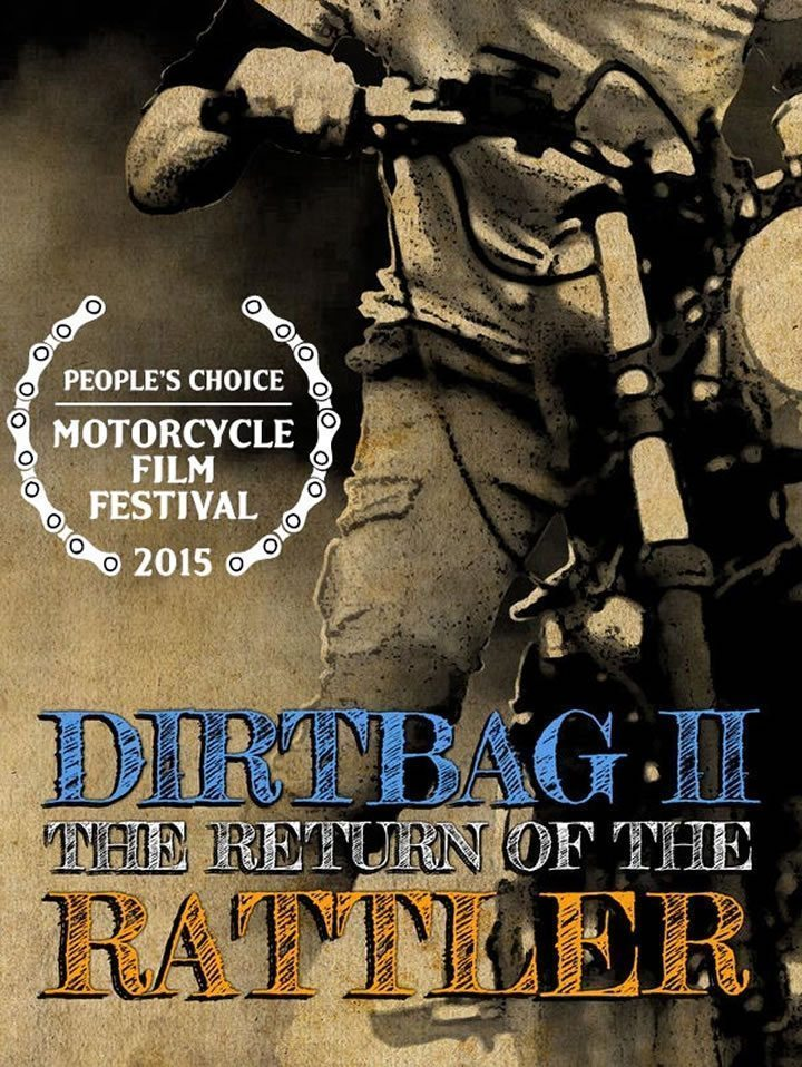 Dirtbag II The Return of the Rattler