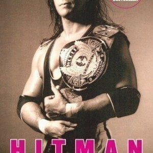 Hitman-My-Real-Life-in-the-Cartoon-World-of-Wrestling-0