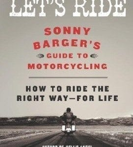 Lets-Ride-Sonny-Bargers-Guide-to-Motorcycling-0