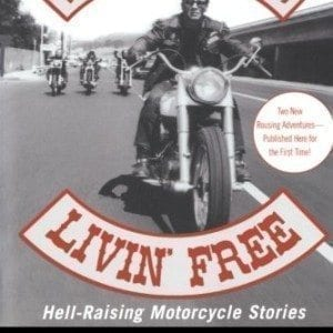 Ridin-High-Livin-Free-Hell-Raising-Motorcycle-Stories-0