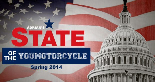 State of the YouMotorcycle Spring 2014