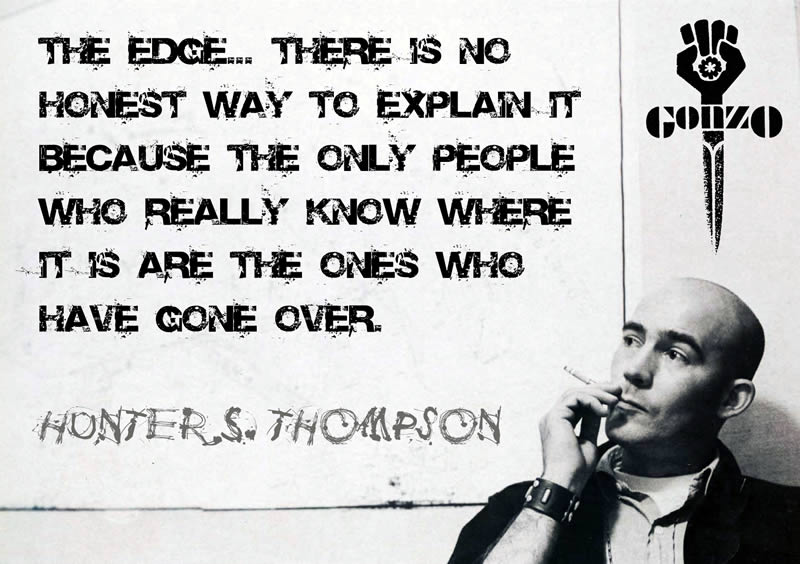 The Edge - Hunter S. Thompson