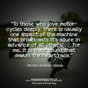 To Those Who Love Motorcycles Deeply