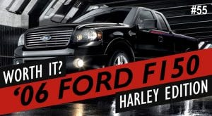 Why I bought a 2006 Ford F150 Harley Davidson