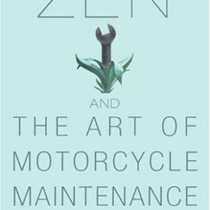 Zen-and-the-Art-of-Motorcycle-Maintenance-An-Inquiry-Into-Values-0